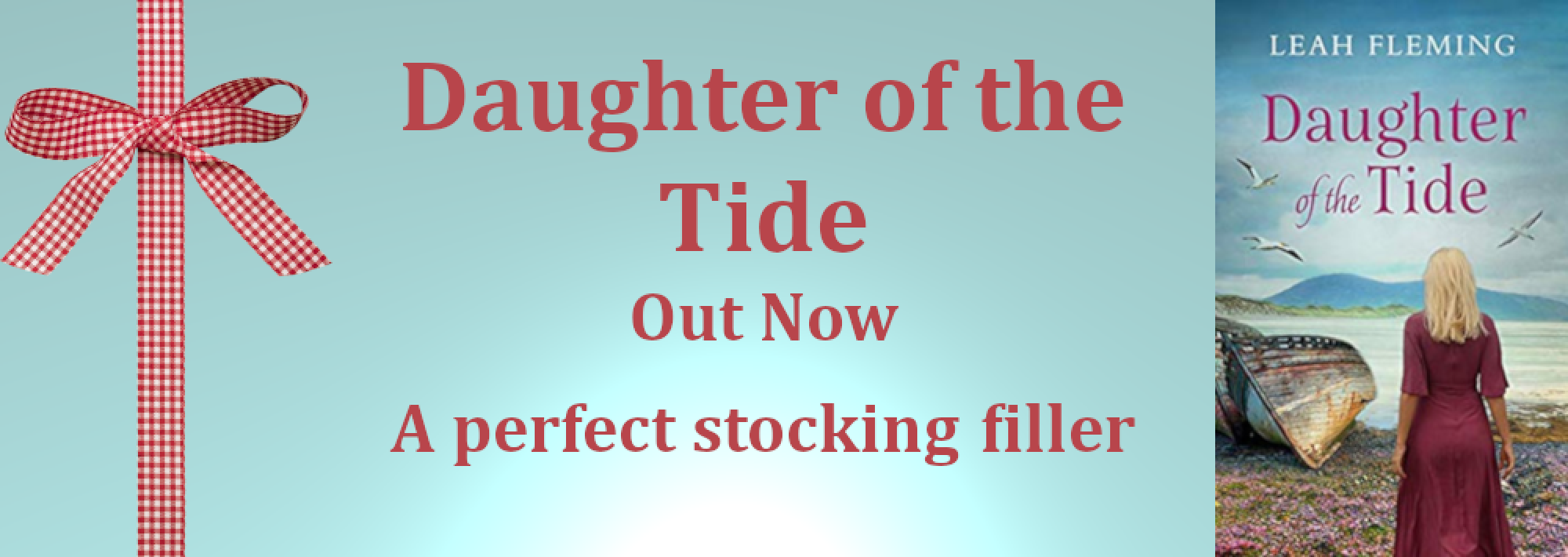 http://www.leahfleming.co.uk/books/daughter-of-the-tide/